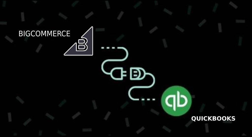 BigCommerce and QuickBooks Integration