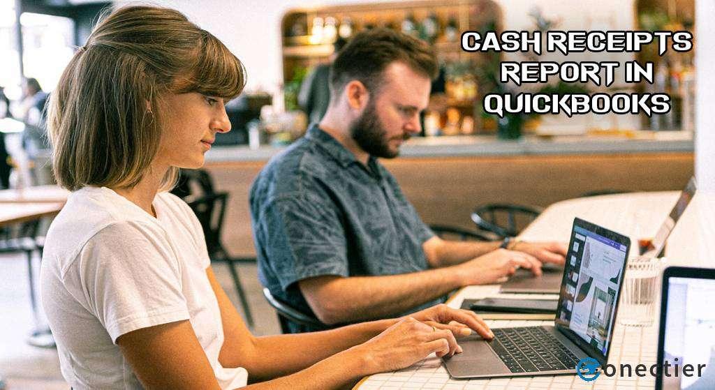 Cash Receipts Report in QuickBooks