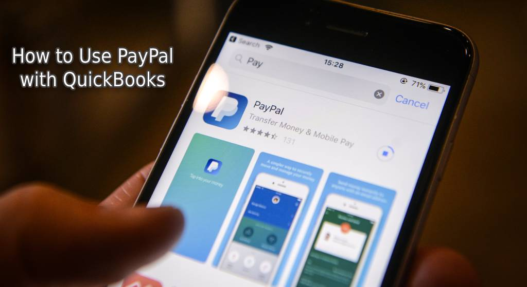 How to Use PayPal with QuickBooks