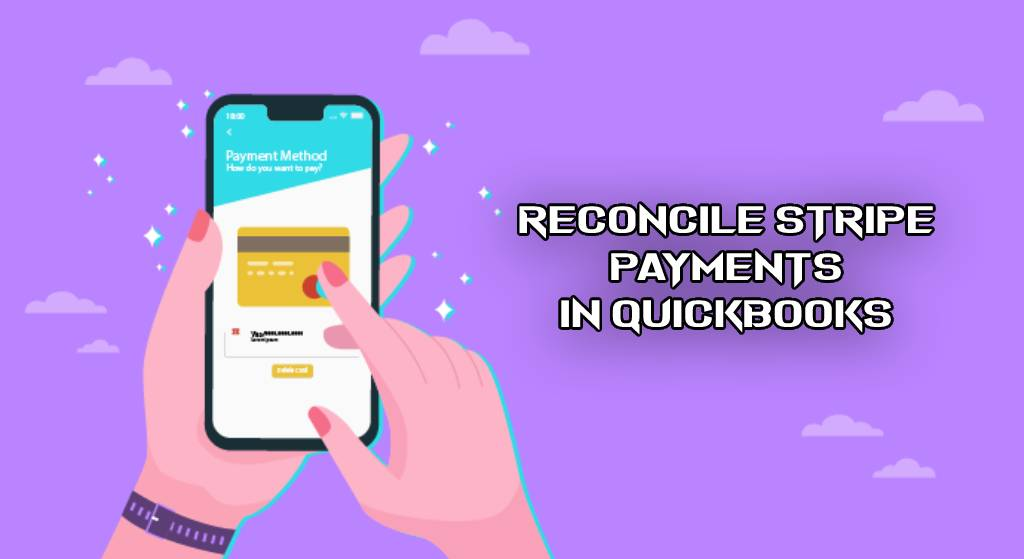 Reconcile Stripe Payments in QuickBooks