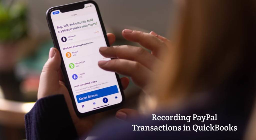 Recording PayPal Transactions in QuickBooks