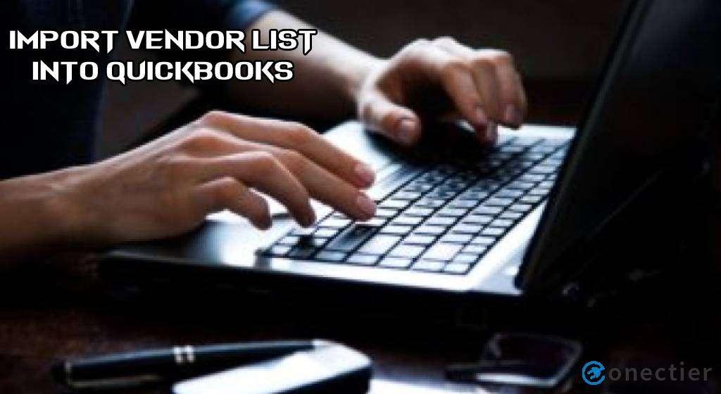 Import Vendor List into QuickBooks