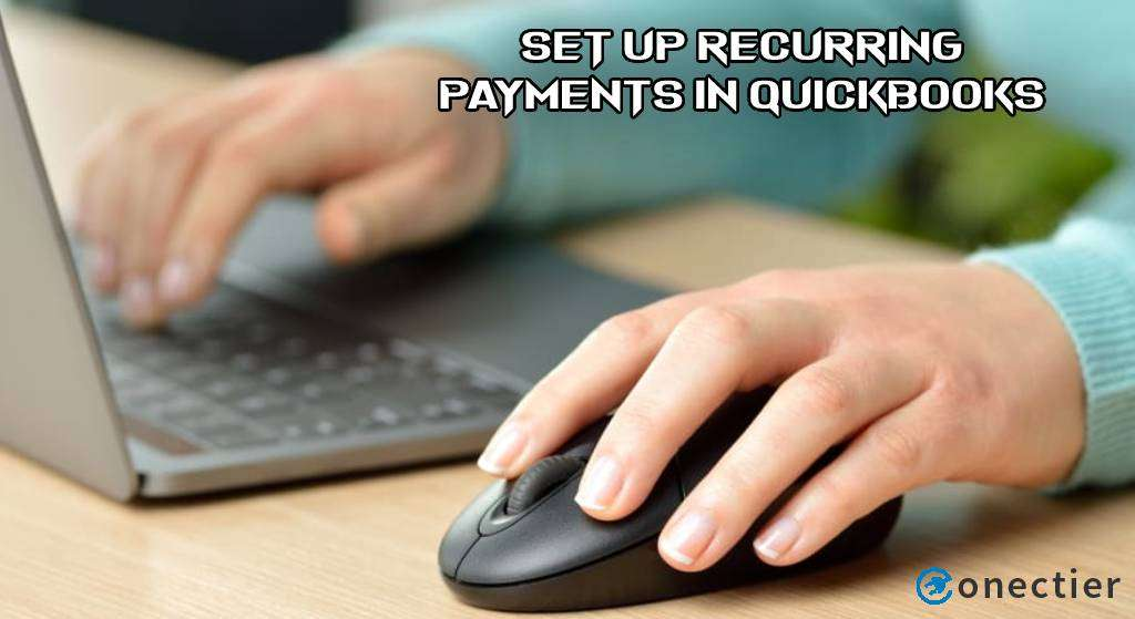 Set Up Recurring Payments in QuickBooks